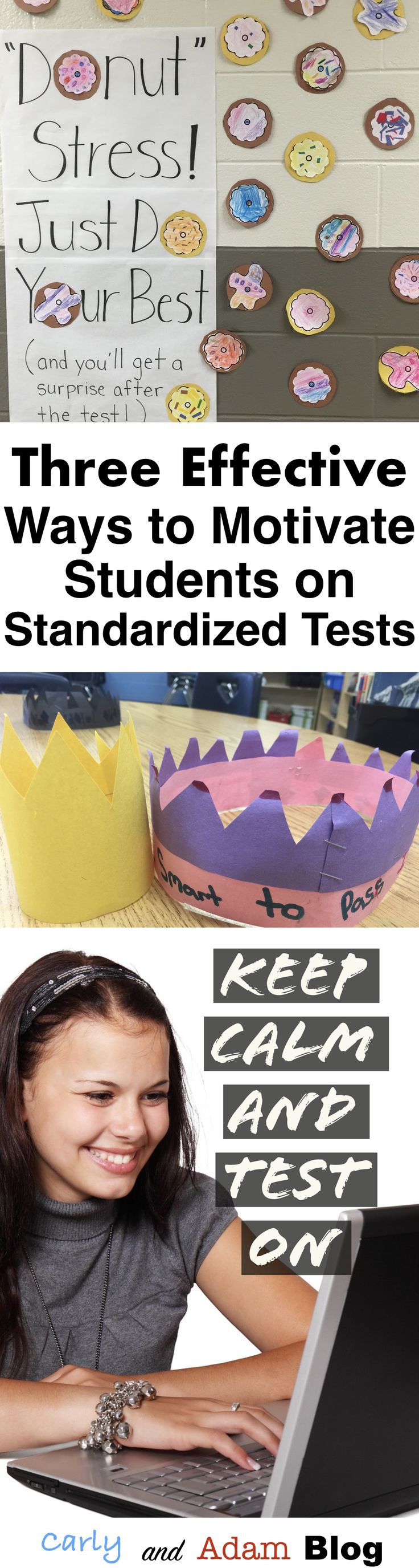 Helpful tips for investing students in standardized testing! Three Effective Ways to Motivate Students on Standardized Tests (Carly and Adam Blog)