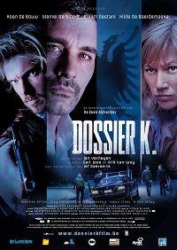 le film Dossier K streaming c'est un histoire de La mort d'un membre de la mafia albanaise a causé une énorme guerre des gangs dans les rues d'Anvers. Les inspecteurs Erik Vincke et Freddy Verstuyft sont mandatés fin à la violence…