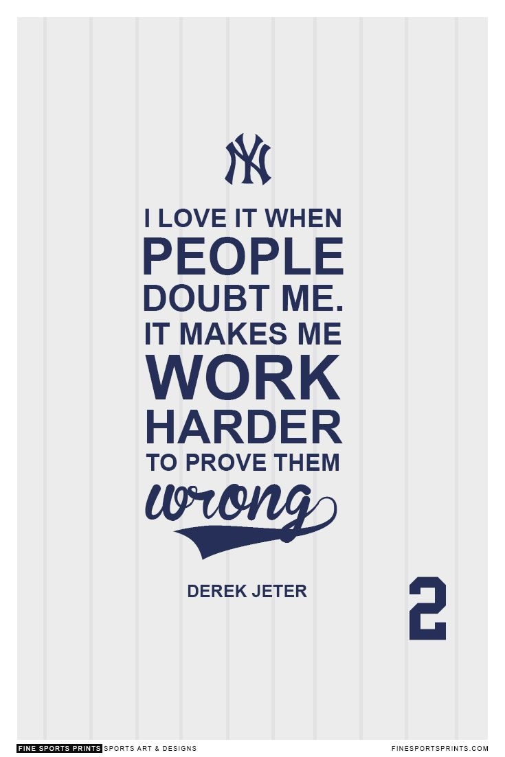"""Derek Jeter Quote on Print. See more at www.finesportsprints.com #jeter #sportsquote #yankees"""