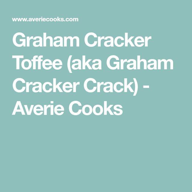 Graham Cracker Toffee (aka Graham Cracker Crack) - Averie Cooks