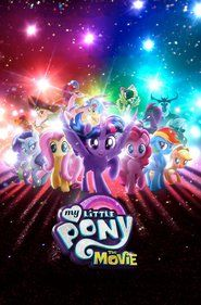 My Little Pony: The Movie Full Movie HD (2017)