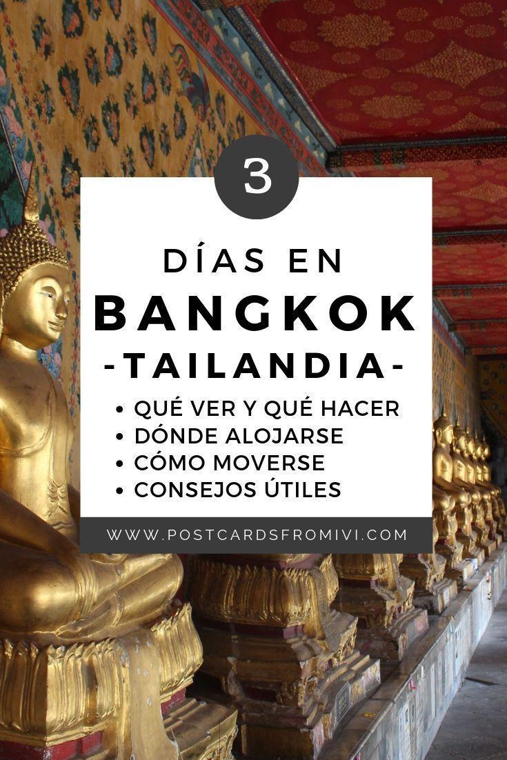 Que Hacer En Bangkok En 3 Dias Consejos Utiles Postcards From Ivi Bangkok Viajes A Tailandia Bangkok Tailandia