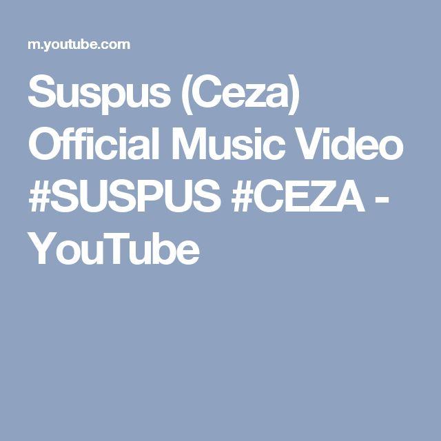 Suspus (Ceza) Official Music Video #SUSPUS #CEZA - YouTube