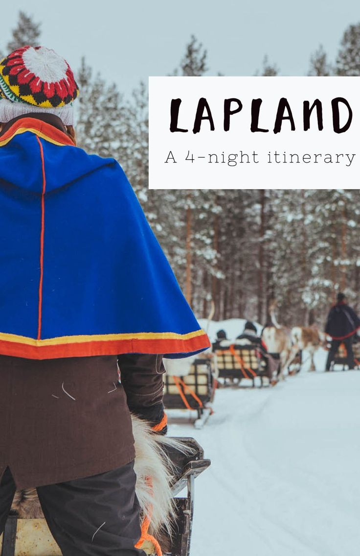 Lapland itinerary - Four-night holiday in Finland to see the Northern Lights