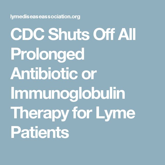 CDC Shuts Off All Prolonged Antibiotic or Immunoglobulin Therapy for Lyme Patients