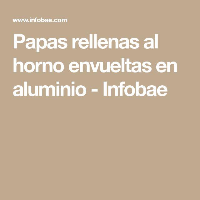 Papas rellenas al horno envueltas en aluminio - Infobae