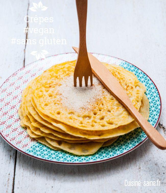 Crêpes vegan sans œuf et sans gluten : http://cuisine-saine.fr/recette-vegetalienne/crepes-vegan-sans-oeuf-et-sans-gluten