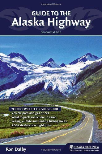 Guide to the Alaska Highway - http://mylastminutevacations.com/guide-to-the-alaska-highway/