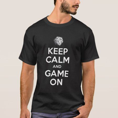 Keep Calm & Game On T-Shirt - click to get yours right now!