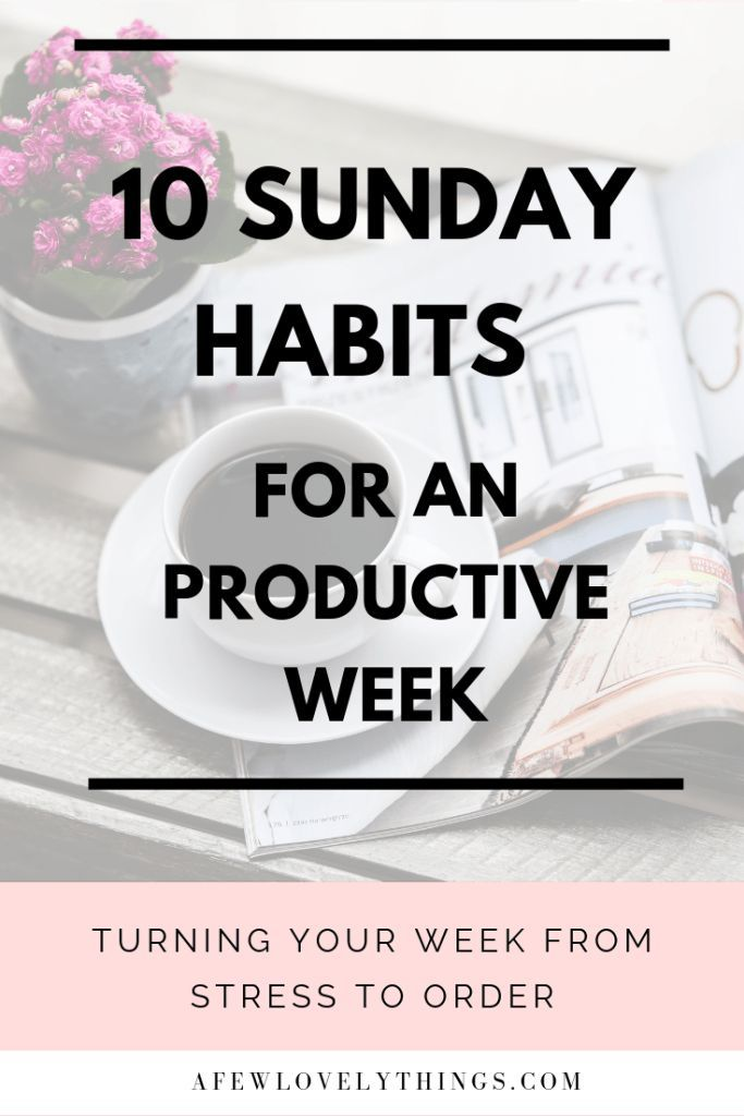 Sunday Habits that will Boost your week – Mind and Body