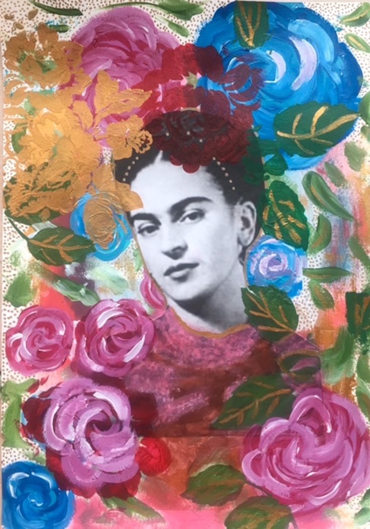 Mixed media, Frida and her Flowers.