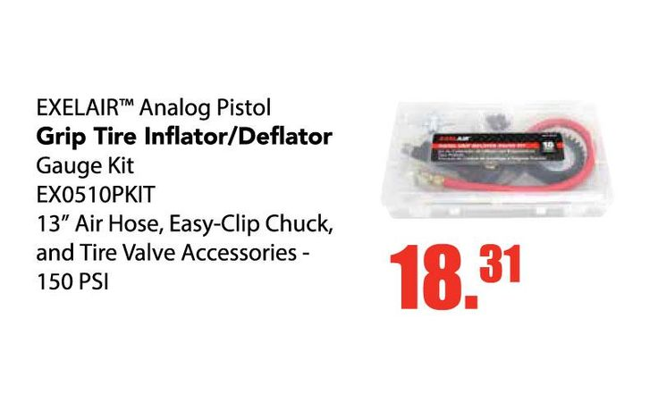 EXELAIR Analog Pistol Grip Tire Inflator/Deflator Gauge Kit Only $18.31 EA.  No need to worry about batteries with this durable analog inflator gauge, designed with a Pistol Grip inflation/deflation gauge and complete with an air hose, easy-clip brass chuck, reusable storage case, and integrated hang loop for easy storage and access anywhere in your shop. The rugged cast metal handle is equipped with a solid steel inflation trigger and a separate brass deflation button for quick fine-tuning…