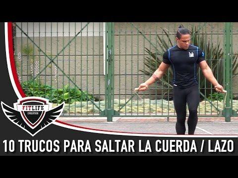 10 Trucos para saltar la Cuerda / Lazo - 10 Jump Rope Excercises - YouTube