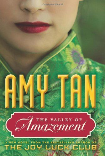 The Valley of Amazement by Amy Tan, http://www.amazon.com/dp/0062107313/ref=cm_sw_r_pi_dp_XBZNsb1SJM9XF