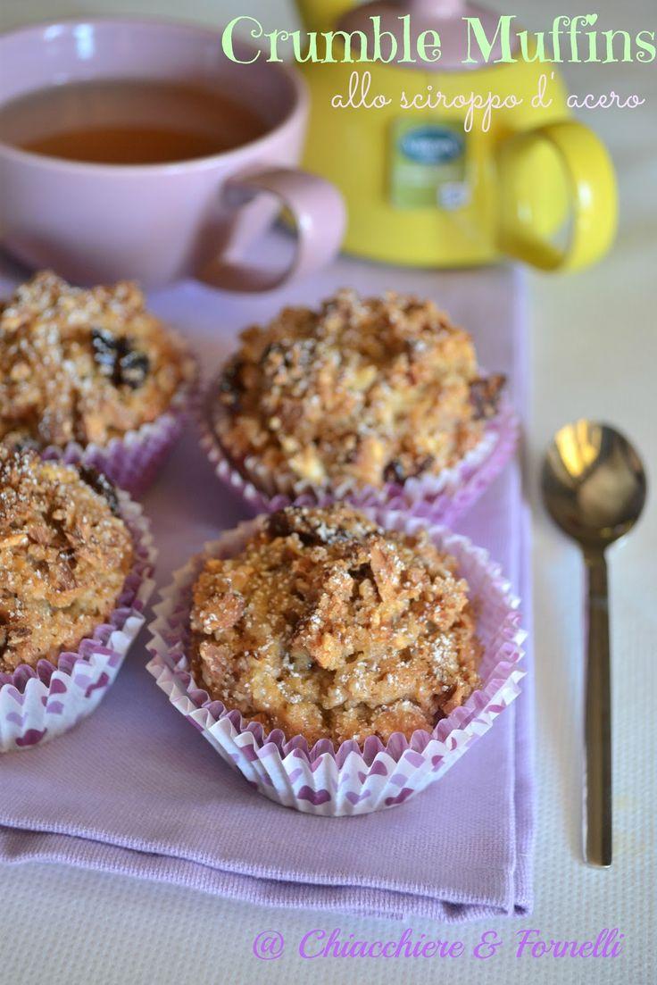 Chiacchiere & Fornelli: Crumble Muffins allo sciroppo d'acero