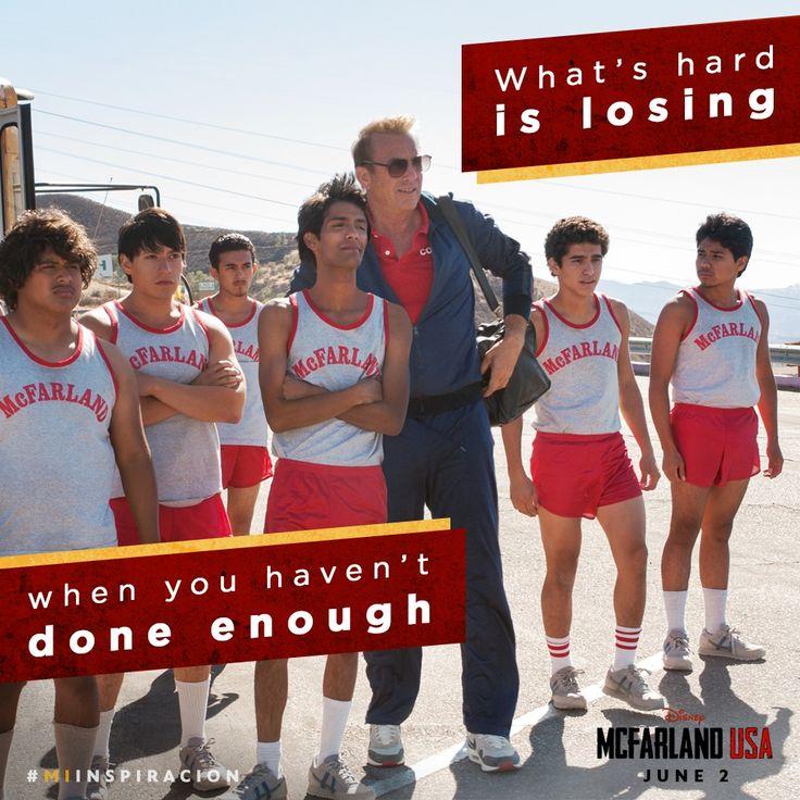 """What's hard is losing when you haven't done enough"" - coach Jim White, McFarland USA High School #McFarlandUSA #MiInspiracion #Ad"