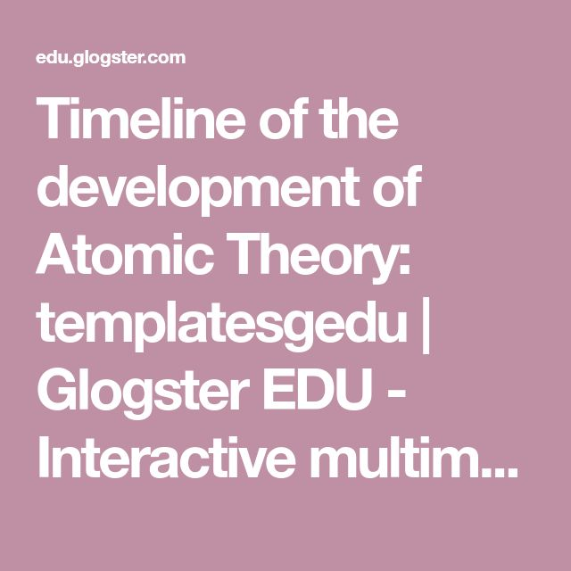Best 25+ Atomic theory ideas on Pinterest Atomic structure model - sample historical timeline