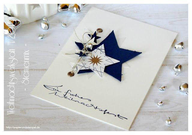 Papier & Stempel | Kreatives mit Papier & Stempel: Weihnachtswerkstatt °1/2015 | Karte | Sternenmix.....
