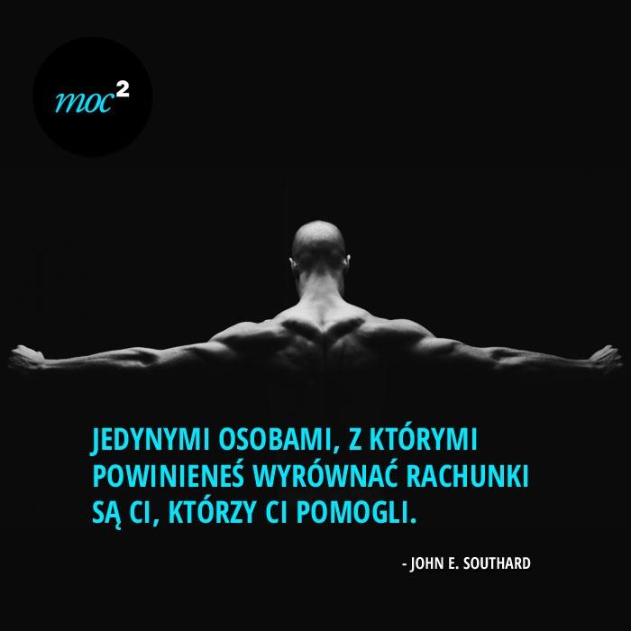 #JohnESouthard #cytaty #motywacja