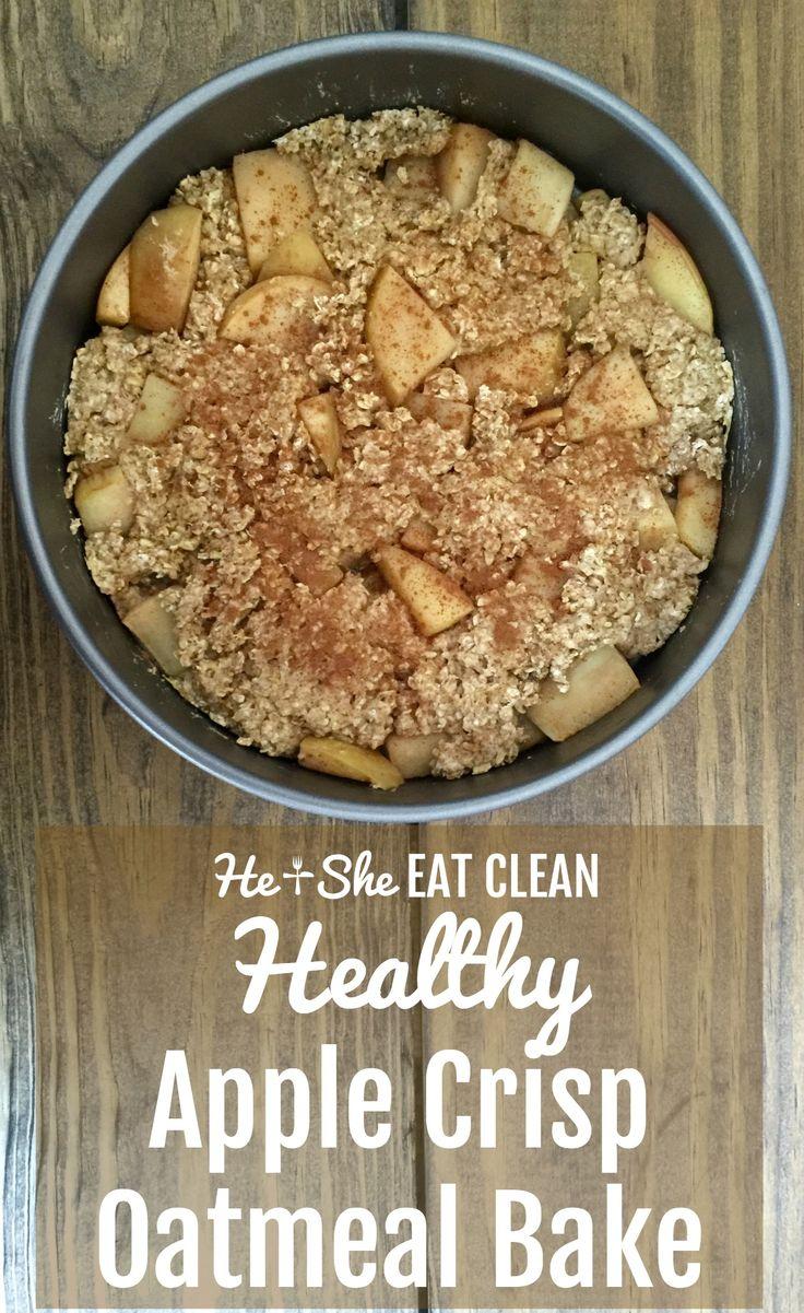 AMAZING. Clean Eat Recipe: Healthy Apple Crisp Oatmeal Bake | He and She Eat Clean