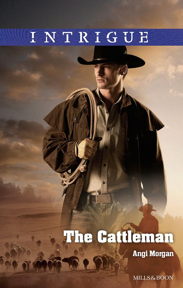 Mills & Boon : The Cattleman (West Texas Watchmen Book 2) - Kindle edition by Angi Morgan. Romance Kindle eBooks @ Amazon.com.