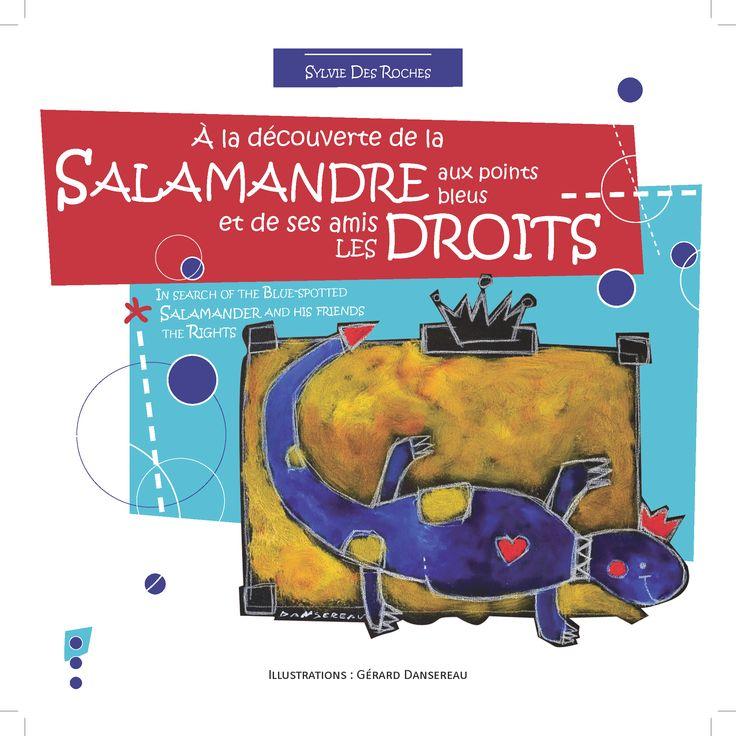 La Salamandre aux points bleus et ses amis les droits | graphisme et impression  : Imprime Emploi