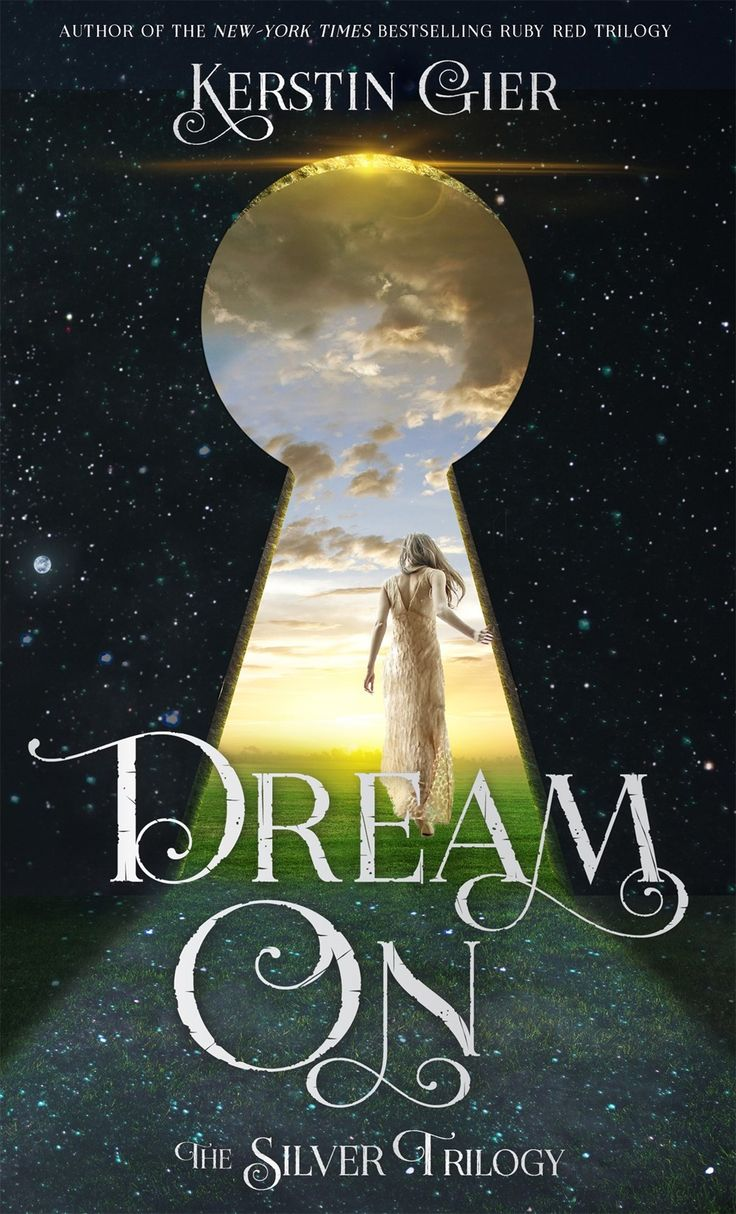 Dream On By Kerstin Gier  May 3rd 2016 By Henry Holt Andpany