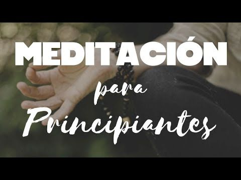 Descubre 8 Fantásticas Meditaciones Guiadas Escritas Para Principiantes En 2021 Meditacion Guiada Para Principiantes Meditaciones Guiadas Escritas Meditaciones Guiadas