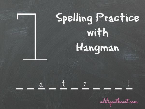 Spelling Practice with Hangman