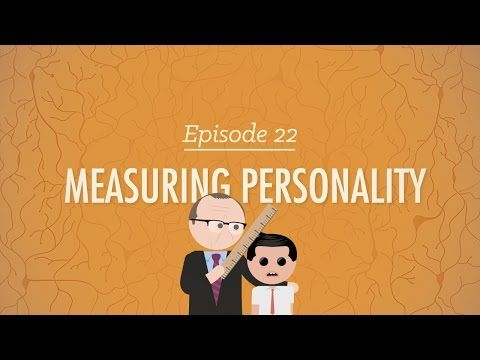 ▶ Measuring Personality: Crash Course Psychology #22 - YouTube