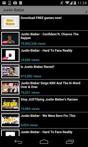 Justin Bieber  You will find all Justin Bieber and songs, with or without lyrics. This app is free, please share it with your friends!  Justin Bieber, lyrics, songs, even ringtones!  Disclaimer: All the videos are taken from YouTube and belong to its own publishers. We do not edit nor add any video or other content. We also recommend you to use YouTube to visit Justin Bieber channels and playlists and look for more related videos. All This app is NOT officially authorized by any par...