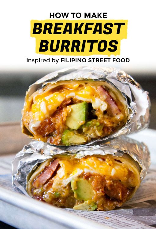 Nothing Cures A Hangover Like Filipino Breakfast Burrito