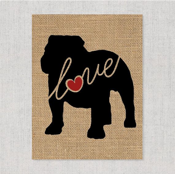 Hey, I found this really awesome Etsy listing at https://www.etsy.com/listing/246659596/english-bulldog-bully-love-burlap-or