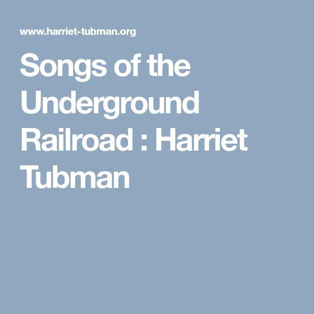 Songs of the Underground Railroad : Harriet Tubman