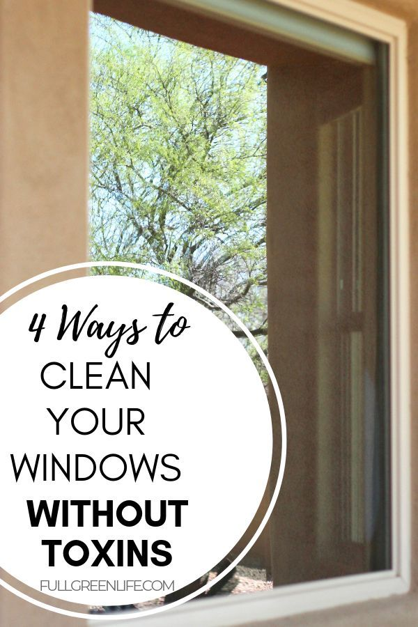 4 Safe Nontoxic Ways To Make Your Windows Shine Window Cleaner Safe Cleaning Products Green Life