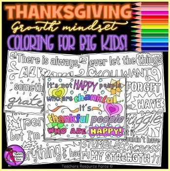 "These inspiring ""Thanksgiving"" zen doodle coloring pages with growth mindset quotes about being thankful, are a relaxing and fun resource for your students to color and maybe even decorate the classroom with on Thanksgiving! They work great for morning work or"