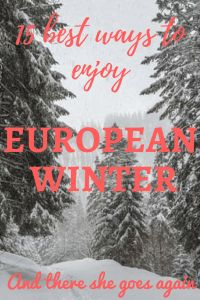 From ice caves to open baths, here are my favorite activities to enjoy the stunning European winter by going outdoors and getting soaked in the freshness. #Europe #Winter #Europeanwinter #Wintertravel #Travel