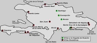 02 - Fundó los pueblos de Puerto Real, Cares, Santa Cruz de Aycayagua, Gotuy, Jaragua y Puerto Plata. Trasladó y reconstruyó la ciudad de Santo Domingo, además de fundar conventos y promover la agricultura.