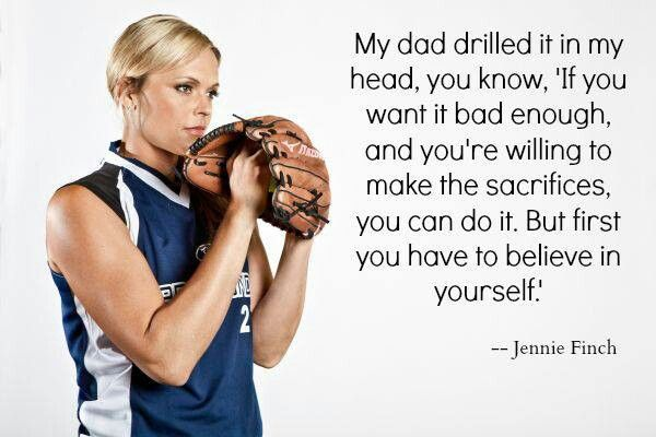 Jennie Finch is who inspires me to pick up that yellow, red laced ball and pitch it.