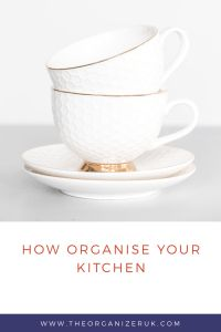How To Organise Your Kitchen Like A Professional . ~ The Organizer UK