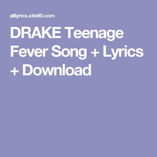 DRAKE Teenage Fever Song + Lyrics + Download