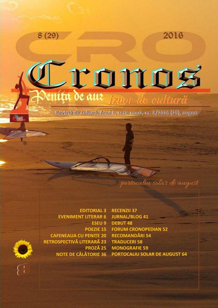 Revista Cronos nr. 8 (29), august 2016  Revista Cronos nr. 8 (29), august 2016 - portocaliu solar de august. Revista Cronos - revistă de cultură, fondată la Constanța, martie 2013, Anul II, serie nouă. ISSN 2286 – 1963. ISSN-L 2286 – 1963.