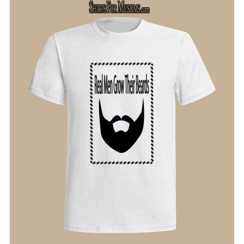 Real Men...Nice T-shirt with a positive English Slogan that encourage men to grow their beards like real men and not shave it to imitate the cheeks of kids and women.   Get yours at www.ShirtsForMuslims.com See you there :)