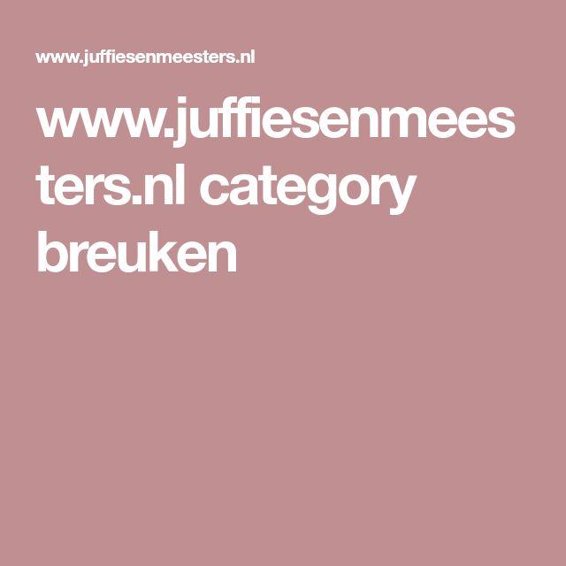 www.juffiesenmeesters.nl category breuken