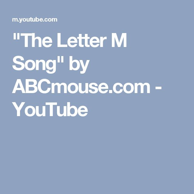 """""""The Letter M Song"""" by ABCmouse.com - YouTube"""