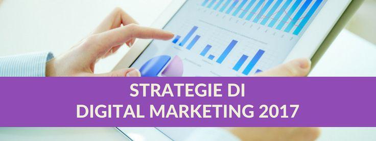 Scopri le Strategie di Marketing Digitale 2017 secondo lo speciale punto di vista dei Professionisti del Digitale in Italia. Qui i risultati della Ricerca.