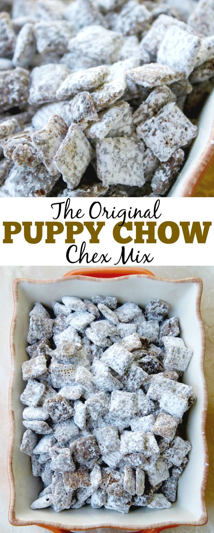 The Original Puppy Chow Chex Mix Recipe. This is our favorite chocolate treat to make. It's a great sweet or dessert for any occasion. These are also called muddy buddies!  via @mellisaswigart (Chex Mix)