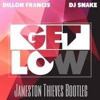 Dillon Francis & Dj Snake - Get Low (Jameston Thieves Bootleg) by Jameston Thieves. on SoundCloud