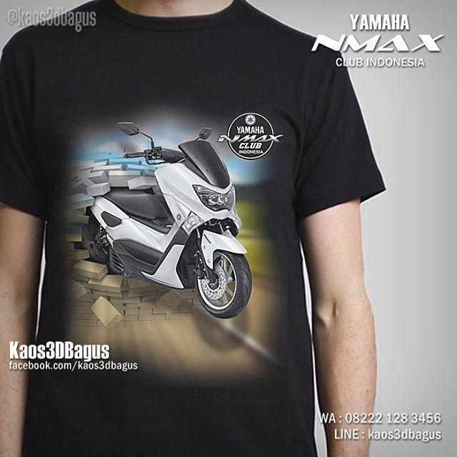 Kaos NMAX, Kaos YAMAHA NMAX, NMax Club Indonesia, Kaos3D, Kaos MOTOR, Kaos KLUB MOTOR, https://www.facebook.com/kaos3dbagus, WA : 08222 128 3456, LINE : Kaos3DBagus #motorcycle #modifikasi #biker