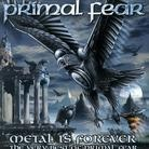 Primal Fear - Metal is forever / Best of ..